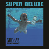 Nirvana | Nevermind (Super Deluxe Edition)